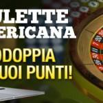 Su Winga Casino la Roulette Americana ti raddoppia i punti!