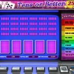 Video Poker Tens or Better 25 mani